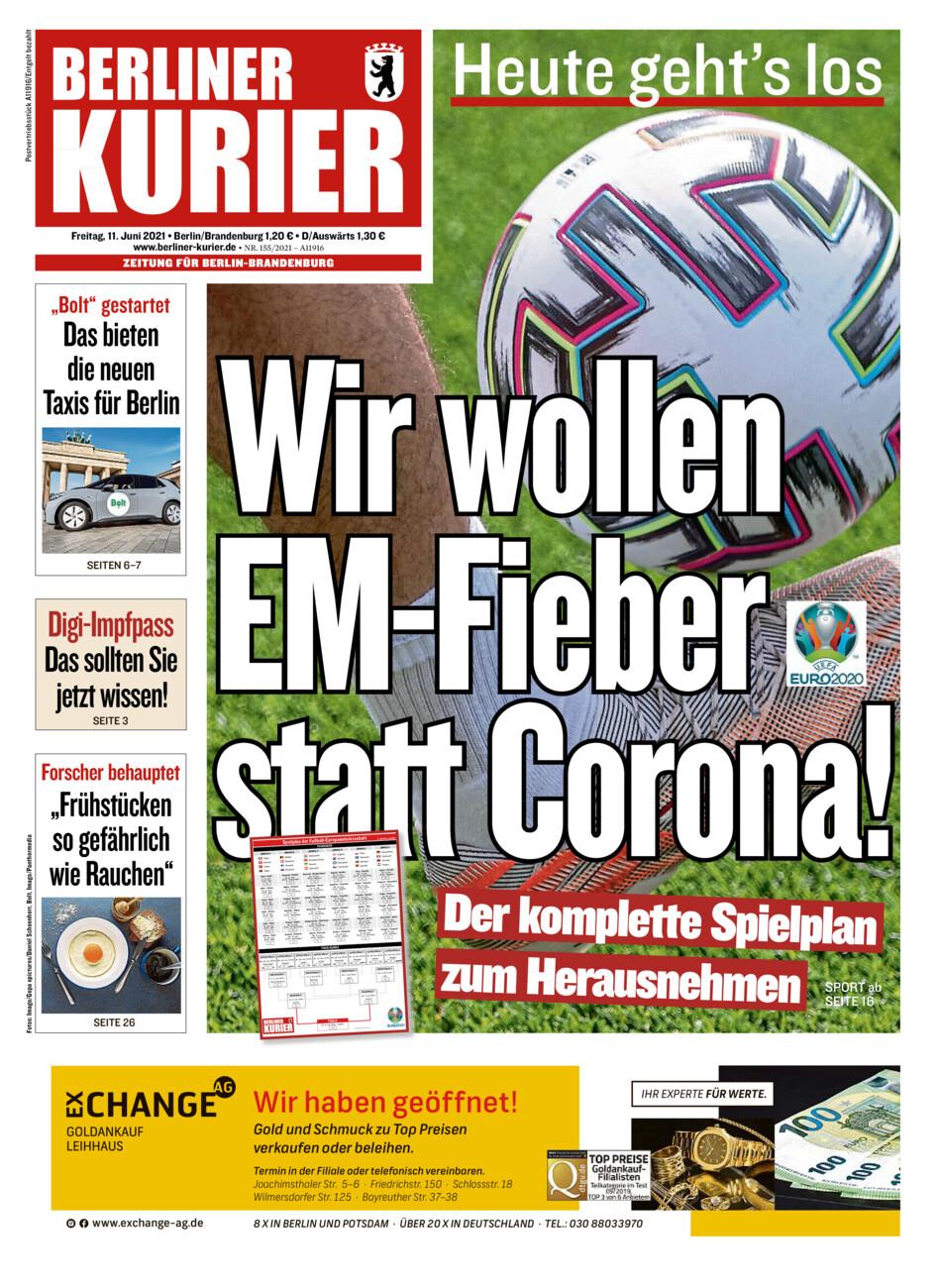 Berliner Kurier vom Freitag, 11.06.2021