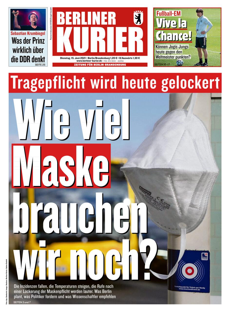 Berliner Kurier vom Dienstag, 15.06.2021
